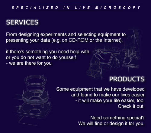 Services, consulting and products for live microscopy.